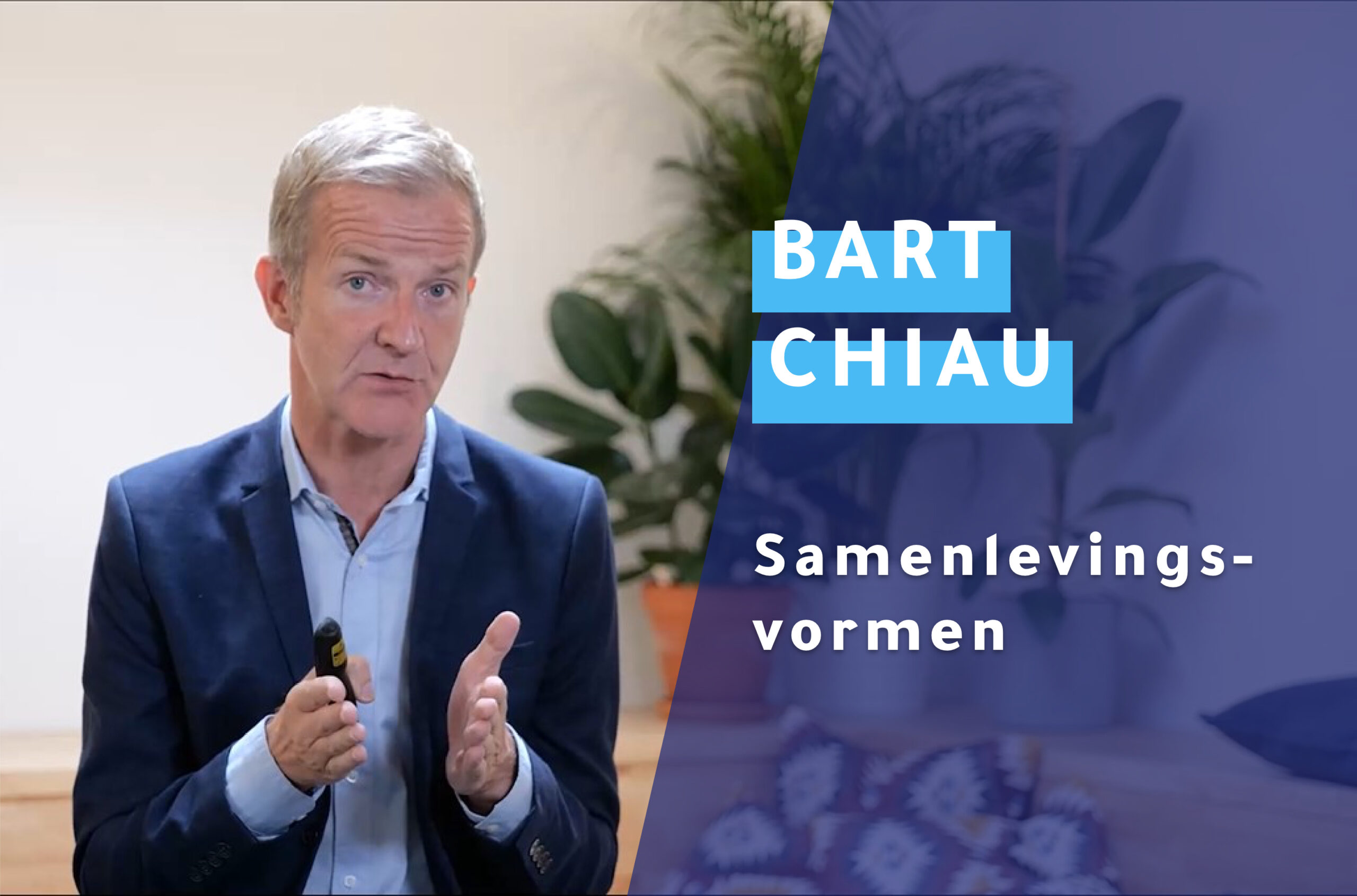 Accounting e-learning over samenlevingsvormen met Bart Chiau